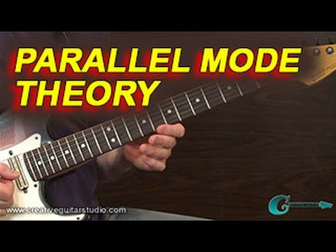 GUITAR THEORY: Parallel Mode Theory