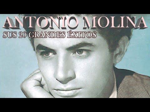 Antonio Molina - Sus 20 Grandes Exitos