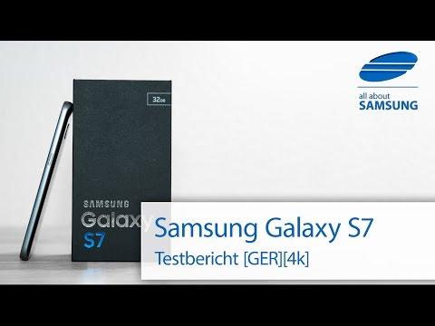 Samsung Galaxy S7 Test Testbericht Review deutsch 4k
