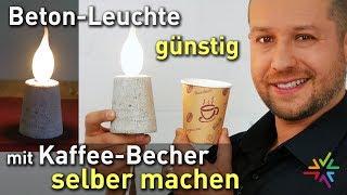 Betonlampe mit Kaffee Becher günstig selber machen DIY   Beton Leuchte Anleitung   Geschenkidee