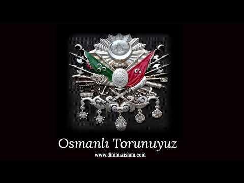 Geliyorum Sevinin Ben Osmanli Torunuyum - İlahisi Müziksiz