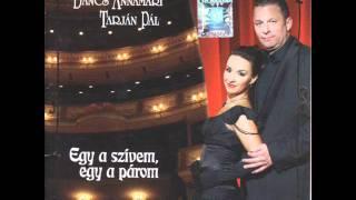 Dancs Annamari és Tarján Pál - Egy a szívem . egy a párom operett lemez egyveleg