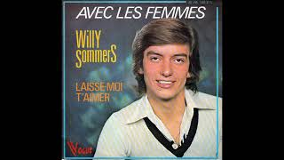 Willy Sommers Laisse moi t'aimer 1977