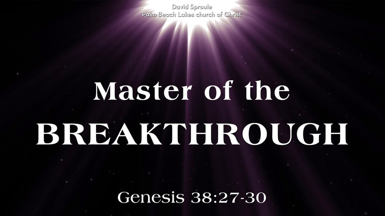 God Is The Master Of Our Breakthrough