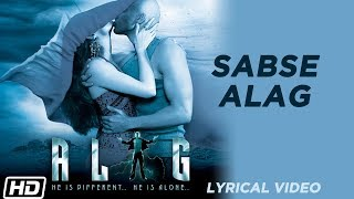 Sabse Alag Lyrical Kunal Ganjawala Shaan Vinod Khanna Latest Songs 2019
