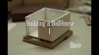 Make a DollHouse – The first part of the series How to make a Doll House with Wood