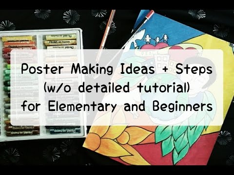 Easy Poster Making Idea(s) for Elementary and Beginners