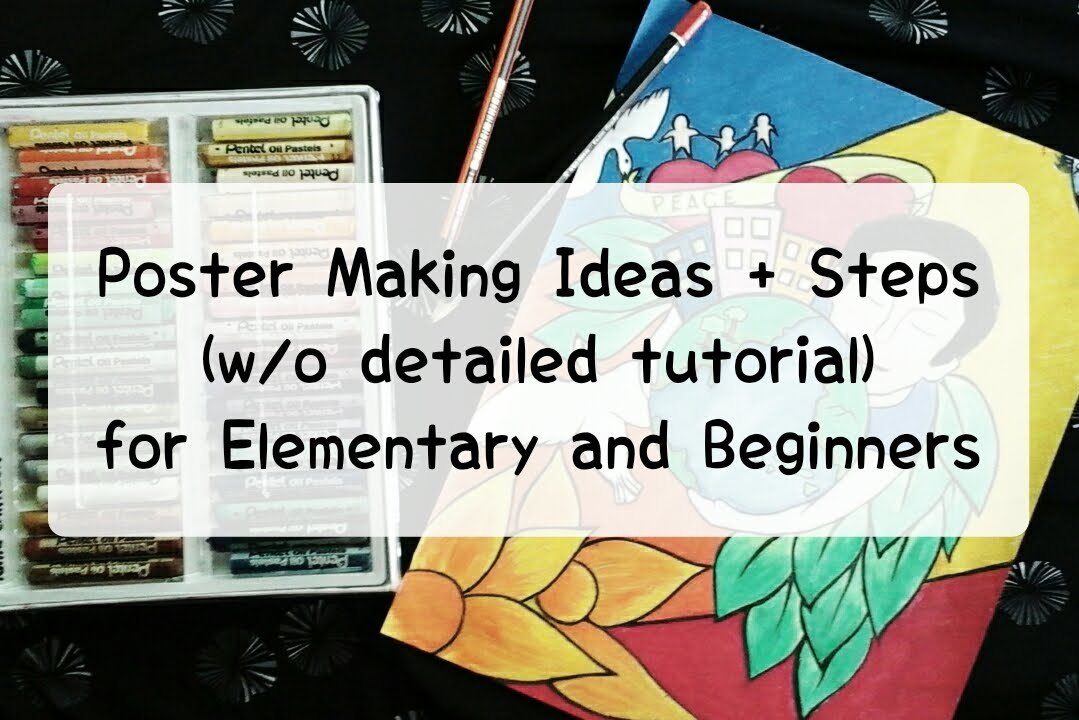 Easy Poster Making Ideas For Elementary And Beginners