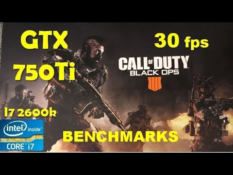 COD Black Ops 4 GTX 750Ti locked 30 fps Smooth Gameplay