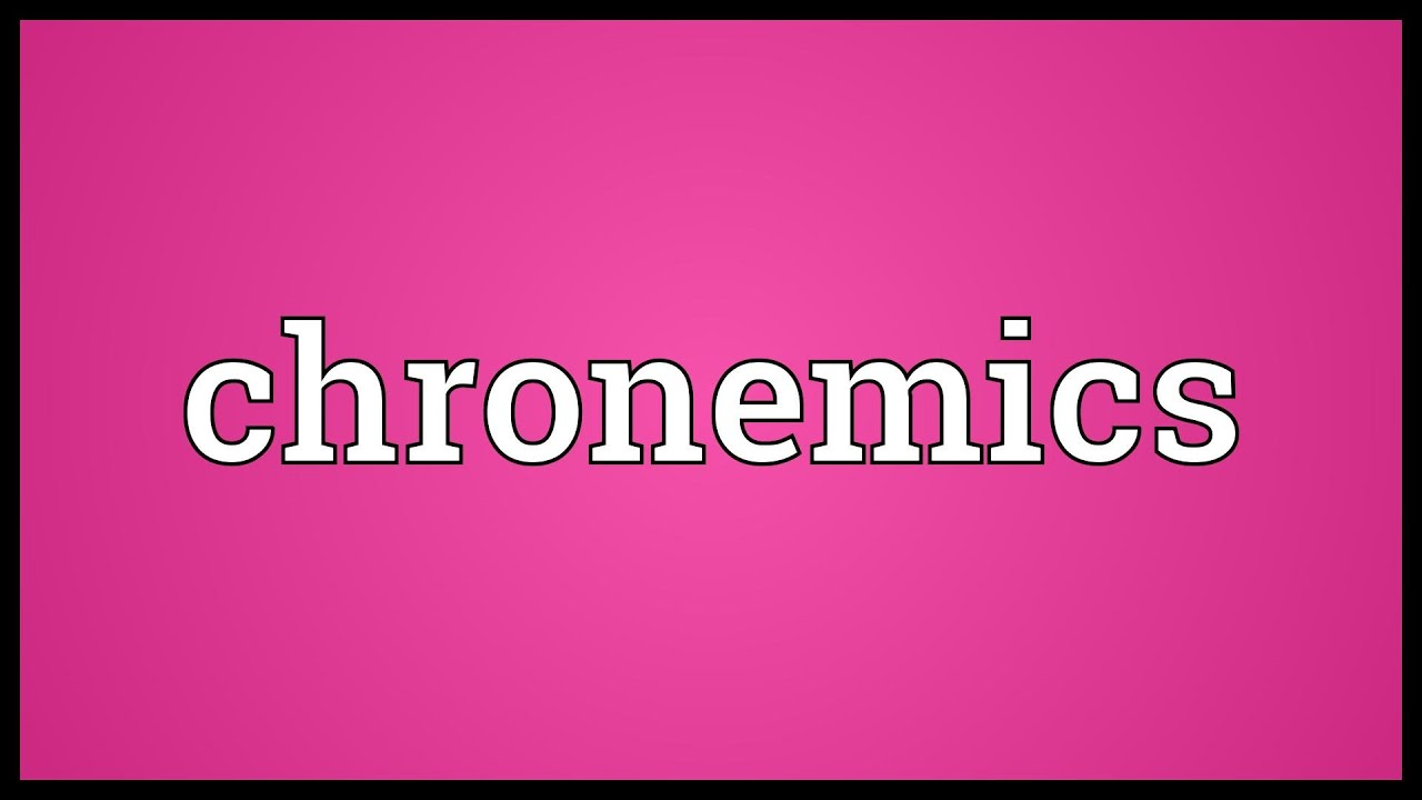 Chronemics Meaning Youtube Information and translations of chronemics in the most comprehensive dictionary definitions resource on the web. chronemics meaning