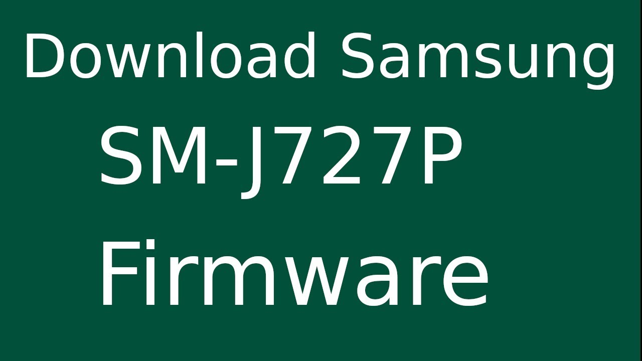How To Download Samsung Galaxy J7 Perx SM-J727P Stock Firmware (Flash File)  For Update Device