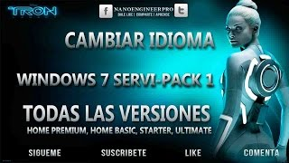 Como cambiar el idioma de Windows 7 Servi Pack 1 | All versions | Todas las versiones