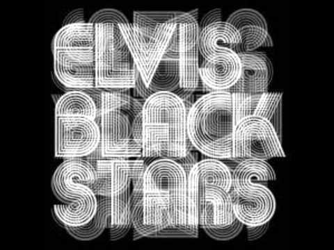 Elvis Black Stars - Miss Fortune (Kills Me)