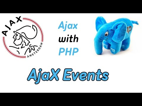 AJAX AND PHP.EVENTS.PROGRAMMING COURSE.VIDEO TUTORIAL