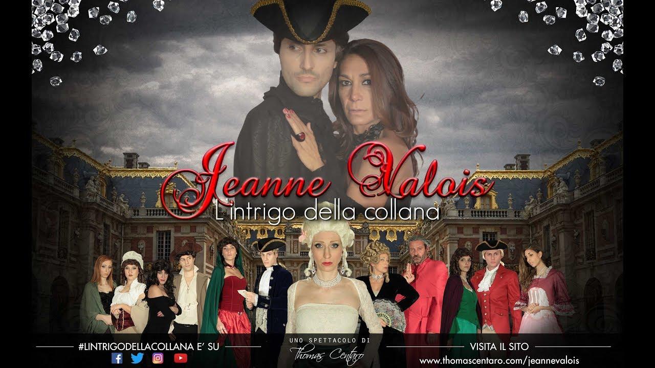 Lo Scandalo Della Collana Film jeanne valois - l'intrigo della collana (promo 2017)