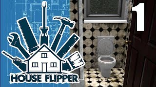 House Flipper - Part 1 - Gameplay - No Commentary - 4k - Ultra Settings