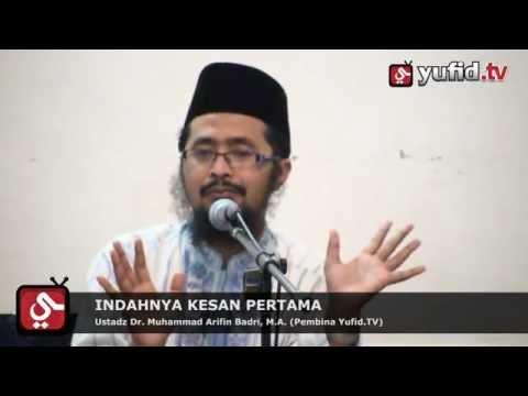 Pengajian: Indahnya Kesan Pertama | Ustadz Dr. Muhammad Arifin Badri, M.A.