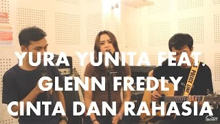 Yura Yunita feat. Glenn Fredly - Cinta dan Rahasia | Acoustic Cover by Basit, Metha and Vicky