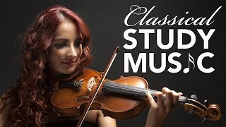 Study Music for Concentration, Instrumental Music, Classical Music, Work Music, Relax, ♫E165