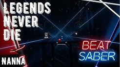 Beat Saber | Legends Never Die (ft. Against The Current) - League of Legends Worlds 2017 (Expert+)