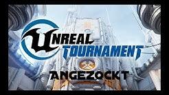"Angezockt: EiKarrRamba @ Let's Play ""Unreal Tournament"" [ Deutsch | German ]"