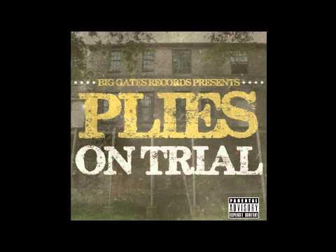 Plies - On Trial - See Nann Nigga