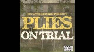 Baixar Plies - On Trial - See Nann Nigga