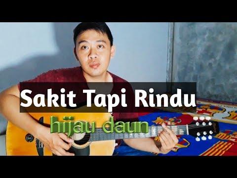 Sakit Tapi Rindu - Hijau Daun (Echo Mposer Cover)