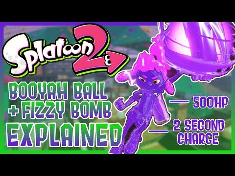 Splatoon 2 - Booyah Bomb + Fizzy Bomb Explained! (New Special/Sub Weapons)