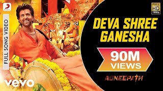 Deva Shree Ganesha (Full Video Song) | Agneepath