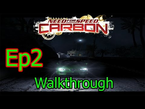 Need For Speed Carbon Walkthrough Ep2 MAKING MONEY!