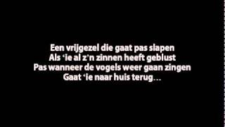 Benny Neyman - Een Vrijgezel Gaat Pas Slapen (Lyrics)
