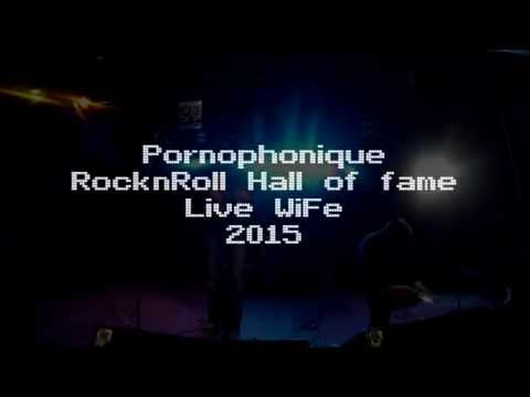 Pornophonique Live WiFe 2015 RocknRoll hall of fame mp3