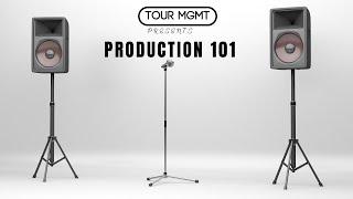 Tour Management: Production 101