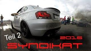 BMW Syndikat Asphaltfieber v12 2016 [Teil 2]