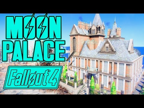 Fallout 4 - THE MOON PALACE - BEST PLAYER HOME EVER! - AMAZING MOD