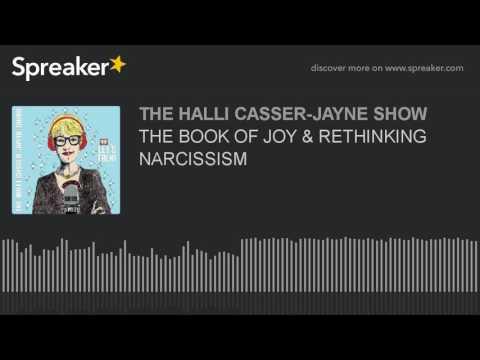 THE BOOK OF JOY & RETHINKING NARCISSISM