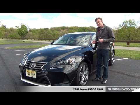 Review 2017 Lexus IS350 AWD