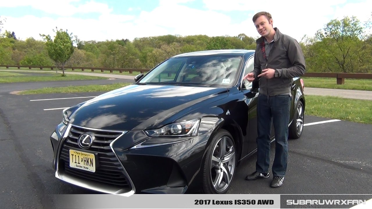 review 2017 lexus is350 awd youtube. Black Bedroom Furniture Sets. Home Design Ideas