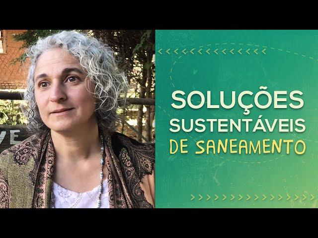 SANEAMENTO ECOLÓGICO // Adriana Galbiati // PorQueNão?