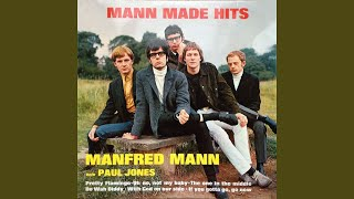 Provided to YouTube by Believe SAS Groovin' · Manfred Mann Mann Mad...