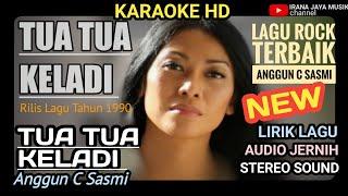 Karaoke TUA TUA KELADI ANGGUN C SASMI, KARAOKE LIRIK HD LAGU TANPA VOCAL, IRANA JAYA MUSIK