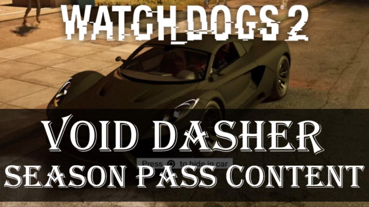 Void Dasher Watch Dogs