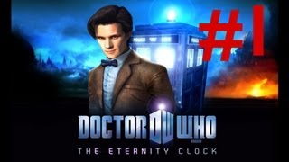Ch'ti Gamer - [1] - Doctor Who - L'Horloge d'Eternité - playthrough - FR