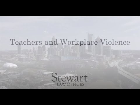 Teachers and Workplace Violence - South Carolina - Stewart Law Offices