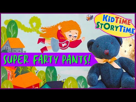Super Farty Pants! 💨 Funny Read Aloud Kids Book