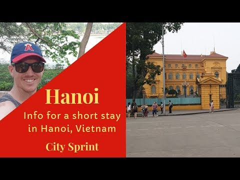 Quick Tips about Hanoi, Vietnam   Expats Everywhere City Sprint