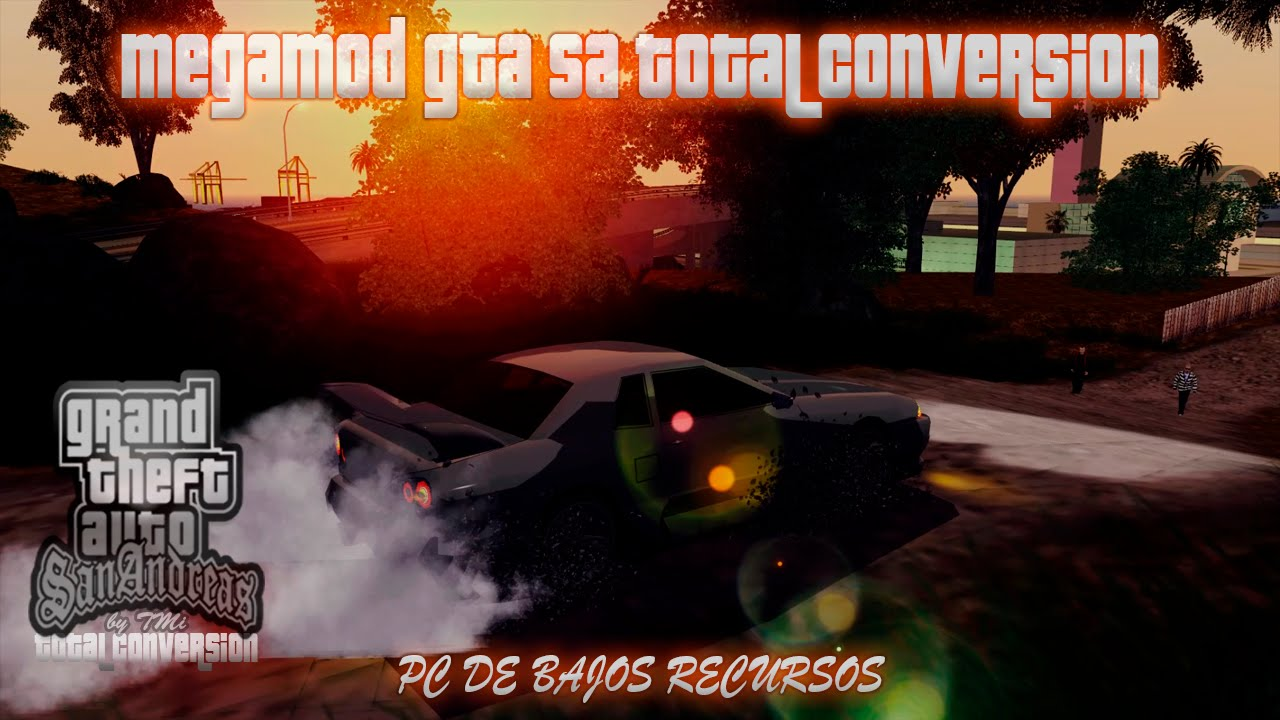 MEGAMOD GTA SAN ANDREAS TOTAL CONVERSIÓN 2015