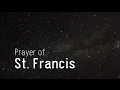 Make Me an Instrument of Your Peace: The Peace Prayer of St. Francis