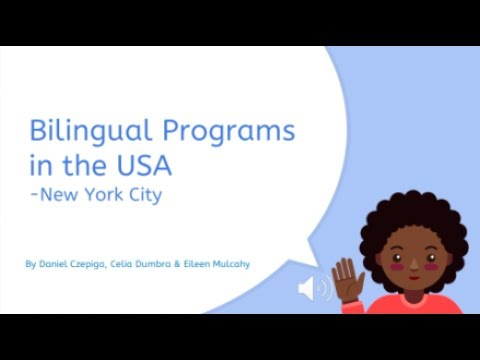 Bilingual Programs in the USA - Group 1